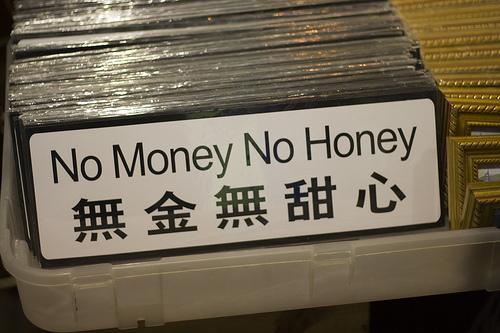"""Las 3 clases de tontos que no cobran por lo que hacen. """"No money, No honey""""."""